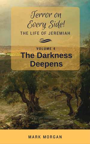 Terror on Every Side! Volume 4 – The Darkness Deepens