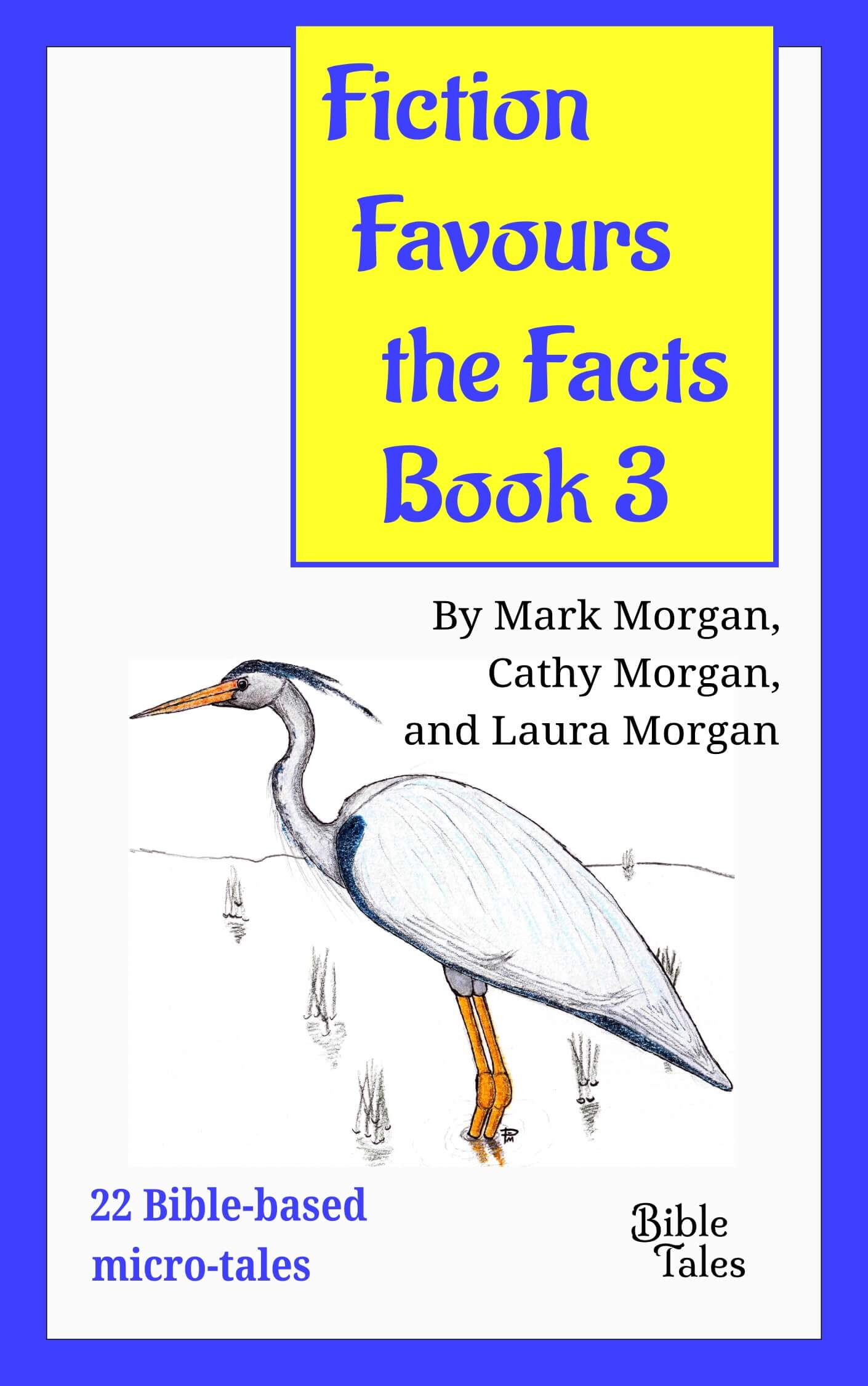 Fiction Favours The Facts – Book 3